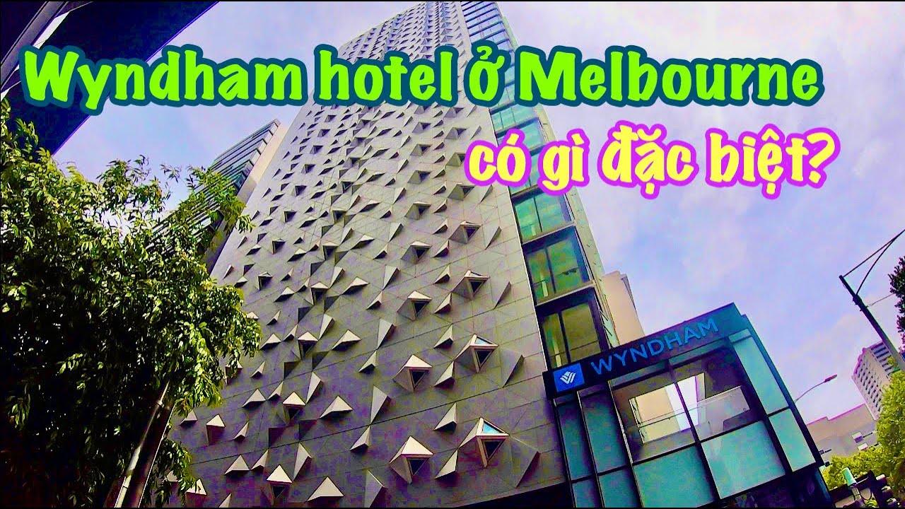 REVIEW WYNDHAM HOTEL IN MELBOURNE | Chau Riches 🇦🇺