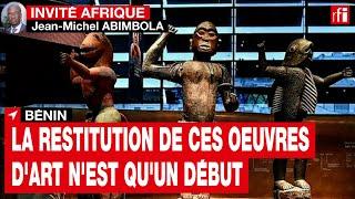 Restitution d'œuvres d'art - comment le Bénin se prépare-t-il à cet événement ? • RFI screenshot 2