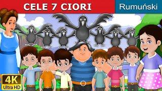 Cele 7 Ciori The Seven Crows Povesti pentru copii Basme in limba romana Romanian Fairy ...