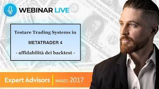 Testare Trading Systems in Metatrader - Affidabilità dei Backtest