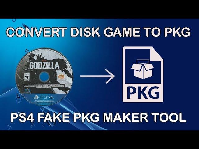 PS4 Fake PKG Maker Tool - Dump PS4 Disk Games to PKG [OFW Guide]