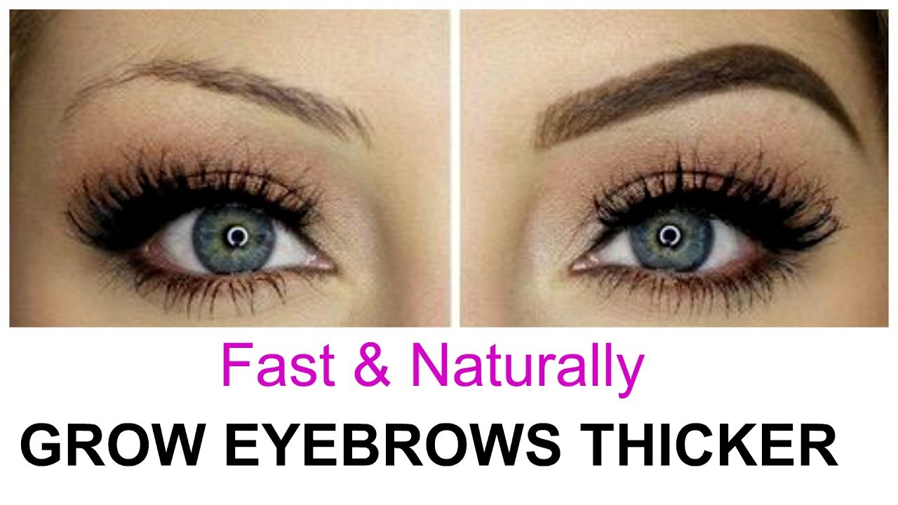 How To Make Eyebrows Grow Fast Naturally