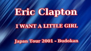 ERIC CLAPTON, I Want A Little Girl