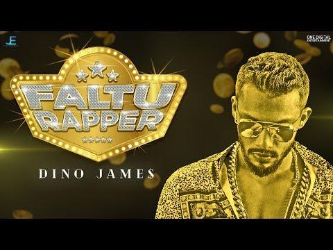 Dino James – Faltu Rapper