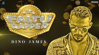 Faltu Rapper - Dino James [Official Video]