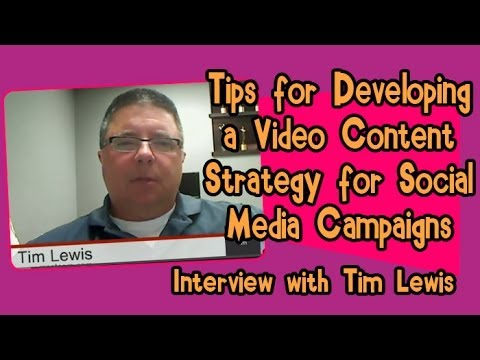 Tips for Developing a Video Content Strategy for Social Media Campaigns - Social Media Hangout Time