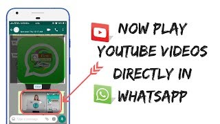 Now play YouTube video directly in Whats app | New whats app update