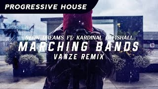 Neon Dreams ft. Kardinal Offishall - Marching Bands (Vanze Remix)