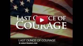 LAST OUNCE OF COURAGE: Christian Movies