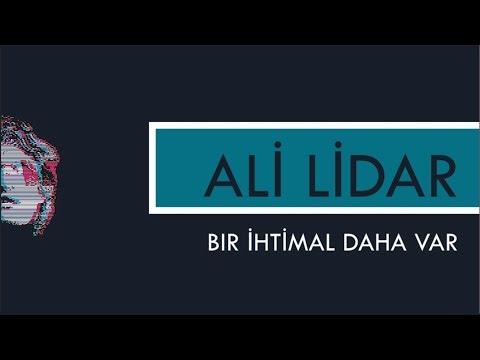 Bir İhtimal Daha Var - Ali Lidar    Ölgün