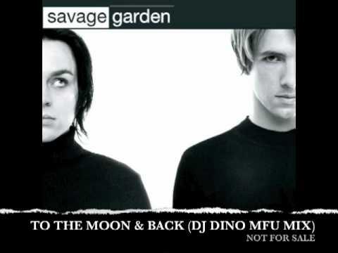 Savage garden moon back dino mfu mix youtube for Savage garden to the moon back