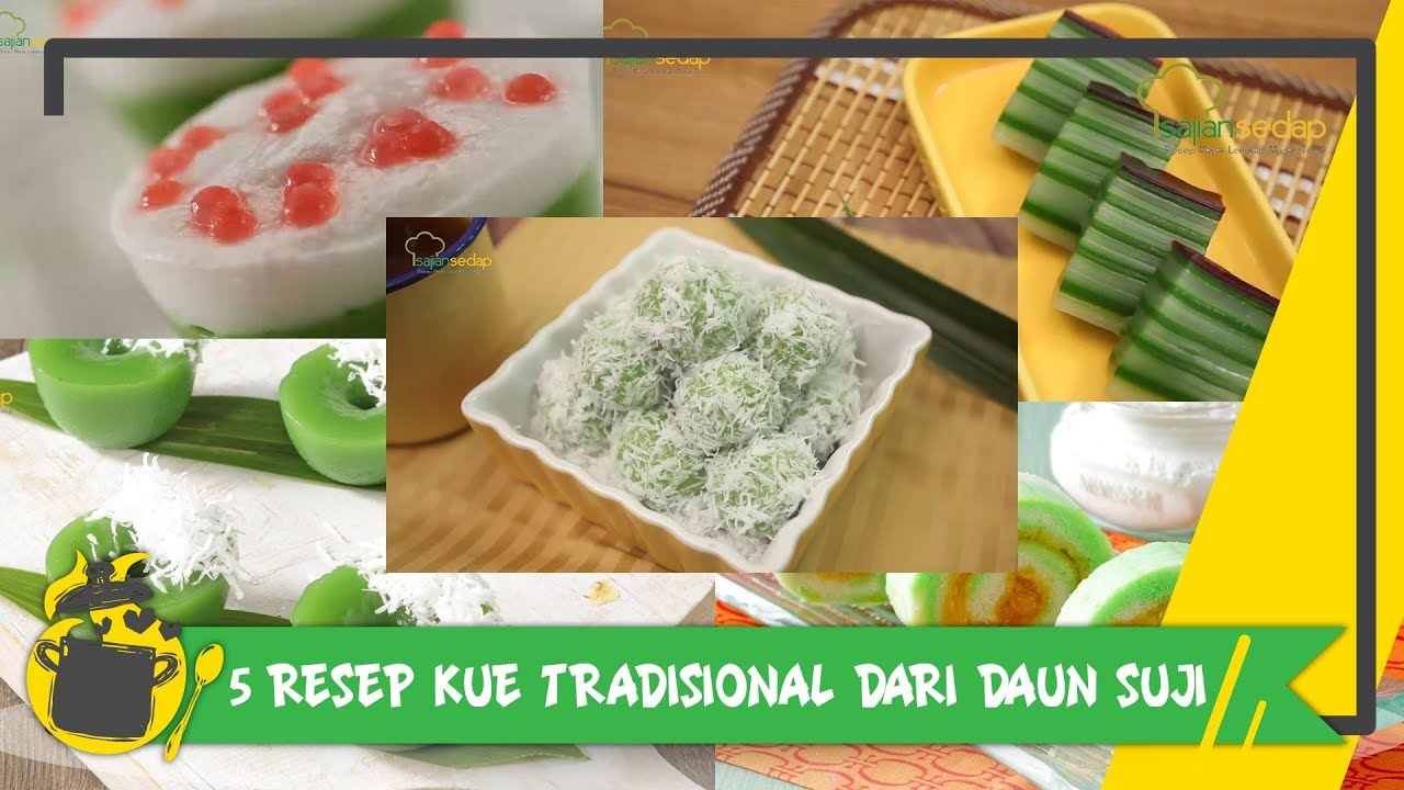 5 Resep Kue Tradisional Pakai Daun Suji Youtube Resep Kue