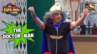 Gulati, The Doctor Man  - The Kapil Sharma Show