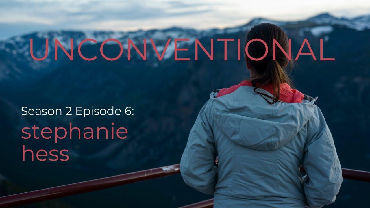UNCONVENTIONAL Season 2 Episode 6: Stephanie Hess