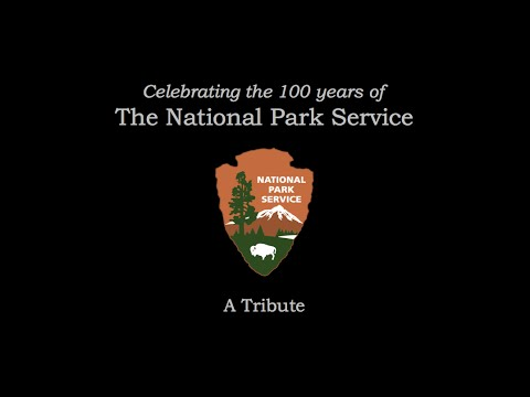 The National Park Service - 100th Anniversary