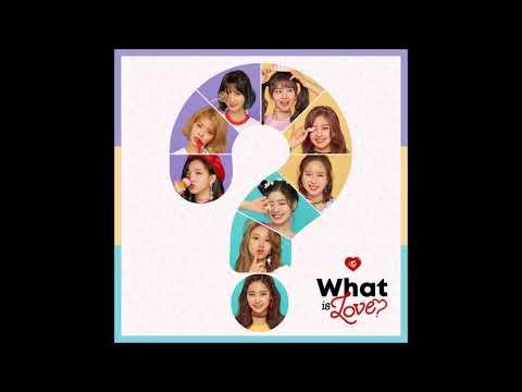 TWICE (트와이스) - What Is Love? [MP3 Audio] [5th Mini Album]