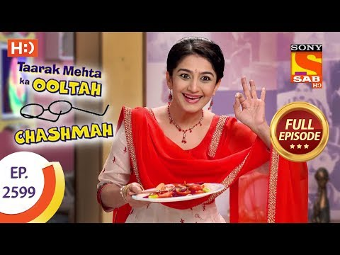 Taarak Mehta Ka Ooltah Chashmah - Ep 2599 - Full Episode - 12th November, 2018