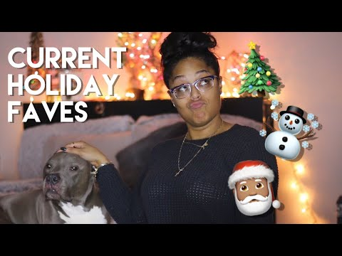 CURRENT HOLIDAY FAVORITES | Danielle Renée