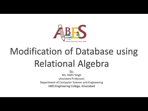 Modification of Database using Relational Algebra by Ms. Nidhi Singh [DBMS]