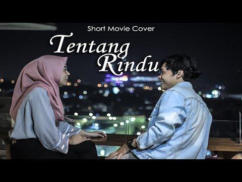 Virzha - Tentang Rindu ( Short Movie Cover )