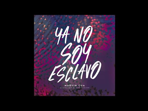 Ya No Soy Esclavo - Video Lyric Con Pista - Marvin Cua