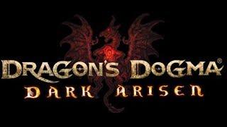 Dragon's Dogma: Dark Arisen [v 1.0.18] - Прохождение - Обзор