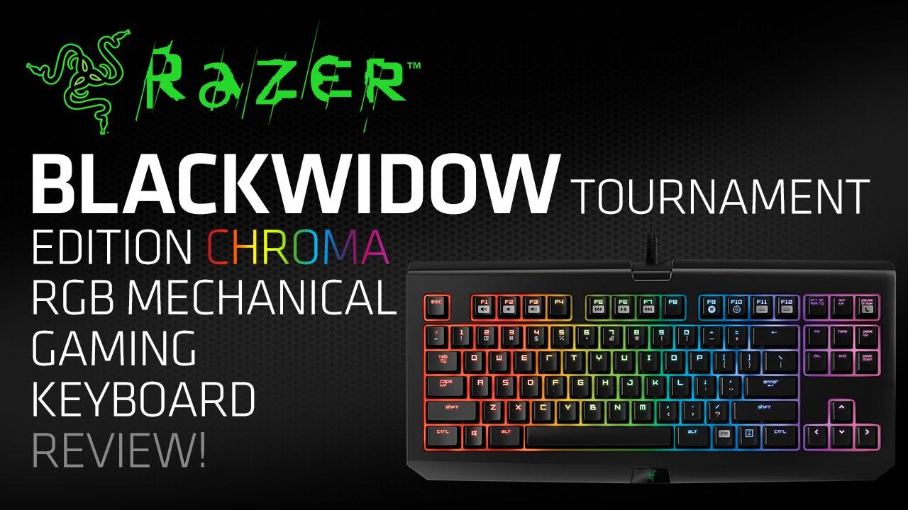 Razer Blackwidow Tournament Edition Chroma Rgb Mechanical Gaming Keyboard Unboxing Review