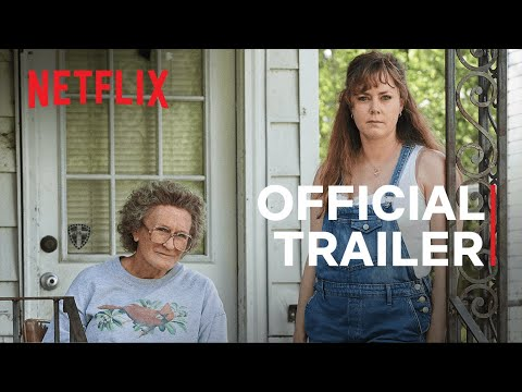 Hillbilly Elegy a Ron Howard Film   Amy Adams & Glenn Close   Official Trailer   Netflix