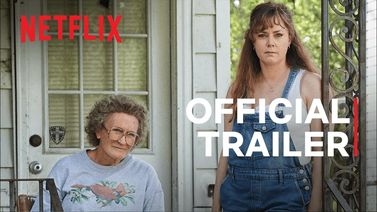 Ron Howard Drops New Trailer for Netflix Film Hillbilly Elegy' Starring Amy Adams & Glenn Close