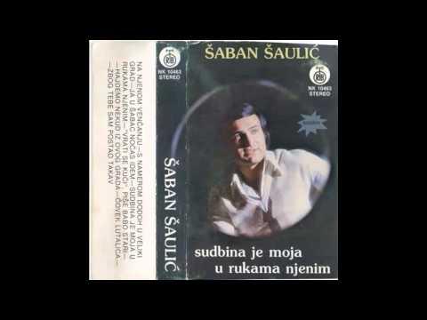 Saban Saulic - S namerom dodjoh u veliki grad - (Audio 1980) HD