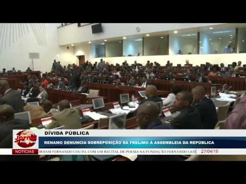 DÍVIDA PÚBLICA - RENAMO DENUNCIA SOBREPOSIÇÃO DA FRELIMO À ASSEMBLEIA DA REPÚBLICA