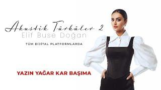 Elif Buse Dogan - Yazin Yagar Kar Basima Resimi