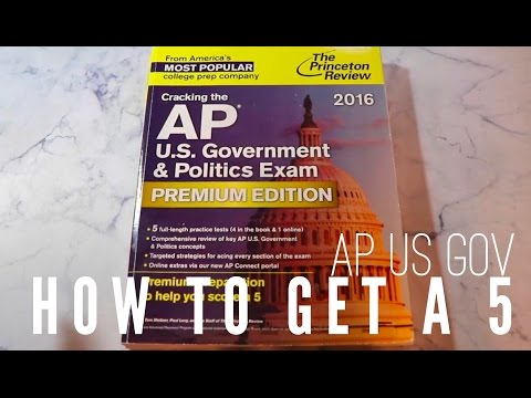 HOW TO GET A 5: AP US Gov