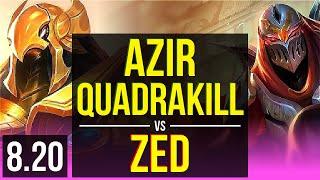 AZIR vs ZED (MID) | Quadrakill, KDA 11/1/5, 800+ games, Legendary | EUW Master | v8.20