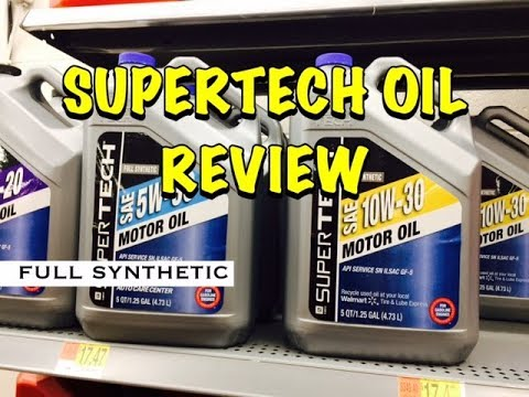 Walmart Supertech Oil Full Synthetic Review - Bundys Garage