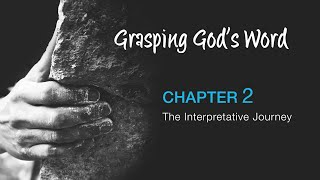 Grasping God's Word Video Lectures - Chapter 2: Scott Duvall and Danny Hays