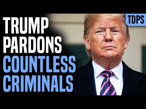 Trump Pardons Countless Criminals