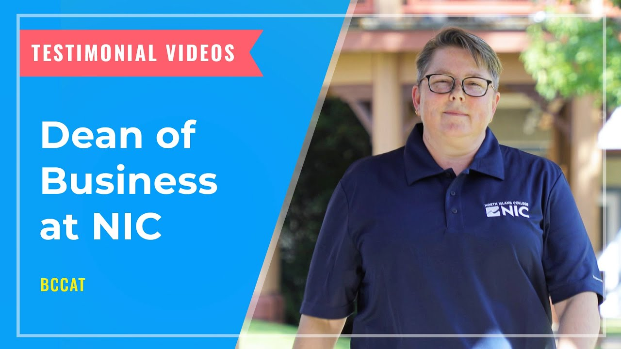 TESTIMONIALS: Dean of Business at the North Island College