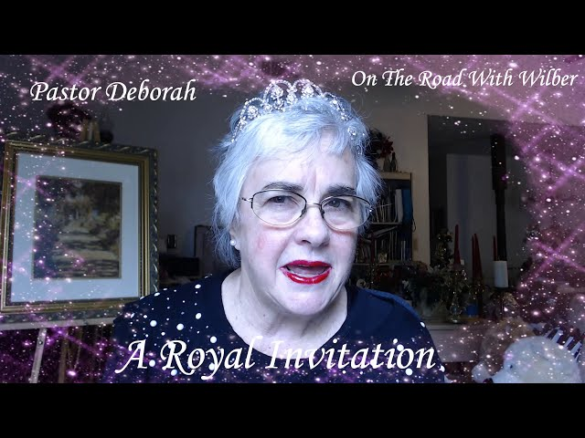 Around The World With Wilber, A Royal Invitation, May 14, 2020