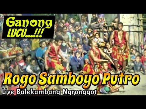 Dagelan Ganong Rogo Samboyo Putro LUCU dan GOKIL !!!--Live  Balekambang Ngronggot---Mantab !!!