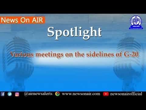 Spotlight: Various meetings on the sidelines of G-20 Summit