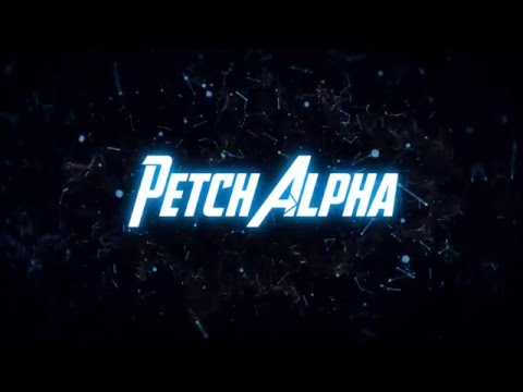 [New] Petch Alpha Intro Channel