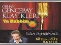 Orhan Gencebay   Yarabbİm (mevsim Bahar Olunca) [1998 Version] video
