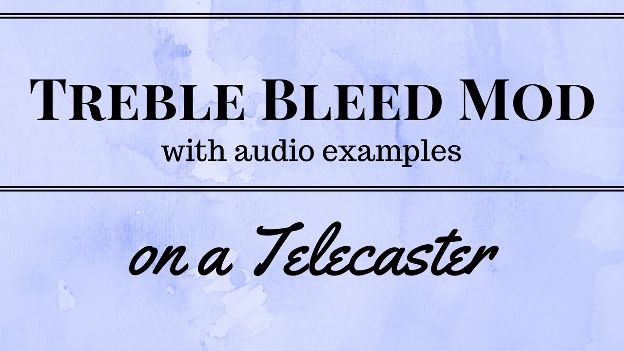 Treble Bleed Mod With Audio Examples Greasebucket Wiring Diagram