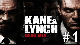 Kane & Lynch: Dead Men - Walkthrough Part 1