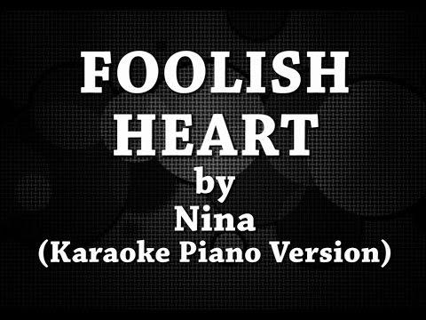 Foolish Heart (Karaoke Piano Version) by Nina