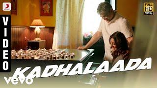 Vivegam - Kadhalaada Video | Ajith Kumar | Anirudh | Siva