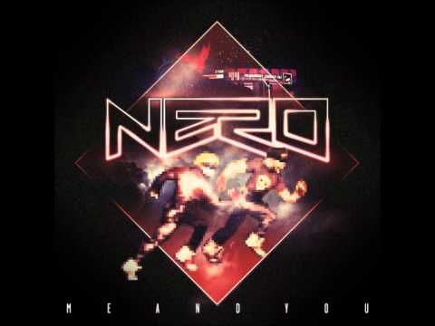 Nero   Me and You Steve Angello Remix + Download link