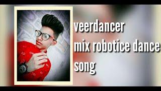 #26jan2020 new mix song hip hop mix robotics  mix end rajsthani mix song by veerdancer