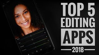 TOP 5 Editing Apps For Android 2018